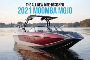 All New Re-Designed 2021 Moomba Mojo